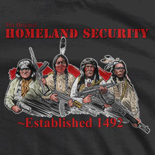 THE ORIGINAL HOMELAND SECURITY NATIVE AMERICANS